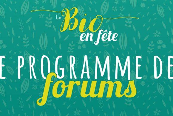 Programme des Forums de «La Bio en Fête» à Muzillac