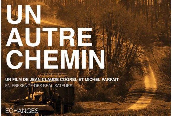 CINE DEBAT suite à la projection du film UN AUTRE CHEMIN à Muzillac